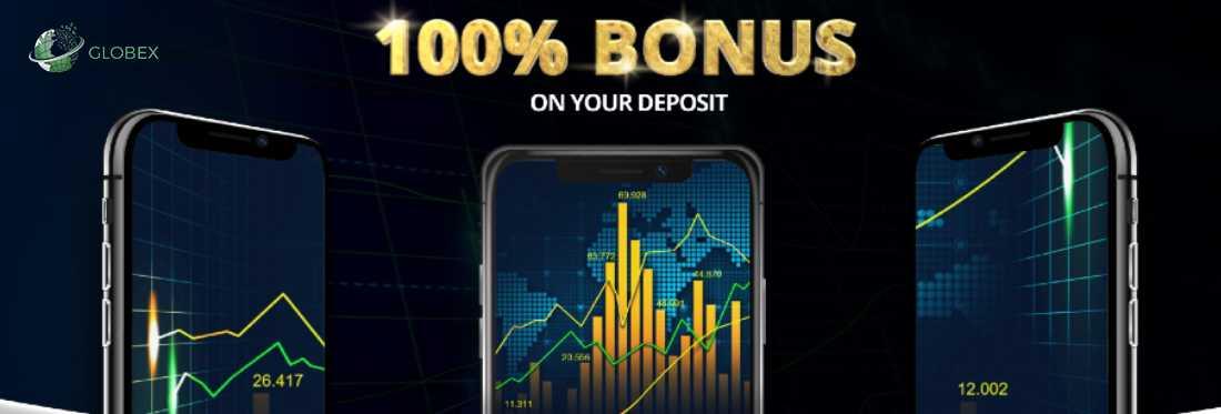 100% Bonus On Deposit – Globex360