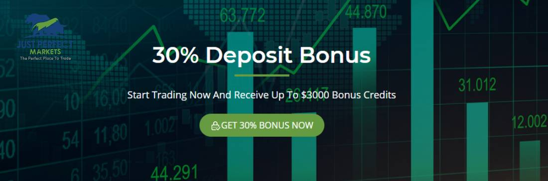 30% Deposit Bonus – Just Perfect Markets