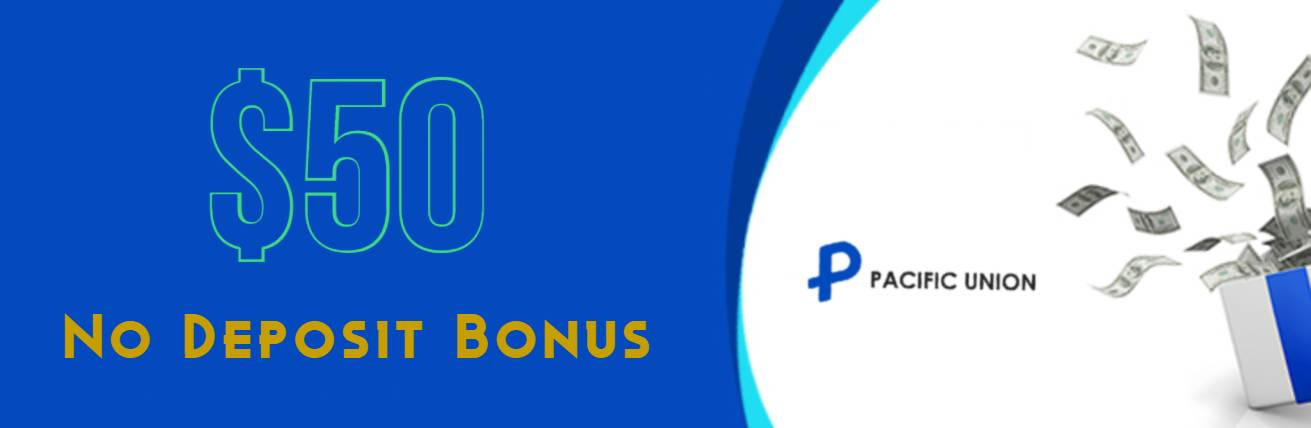 No Deposit Bonus – Pacific Union