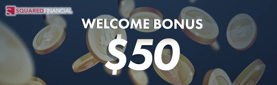 Welcome Bonus – Squared Financial