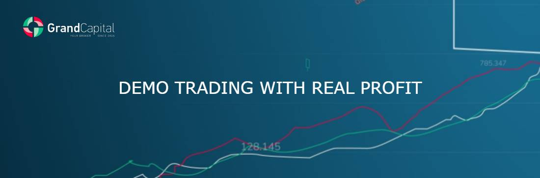 Demo Trading With Real Profit – Grand Capital