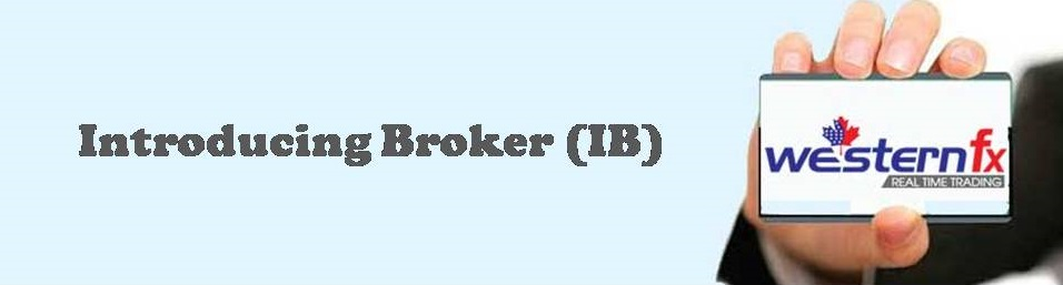 Introducing Broker (IB)- WesternFX
