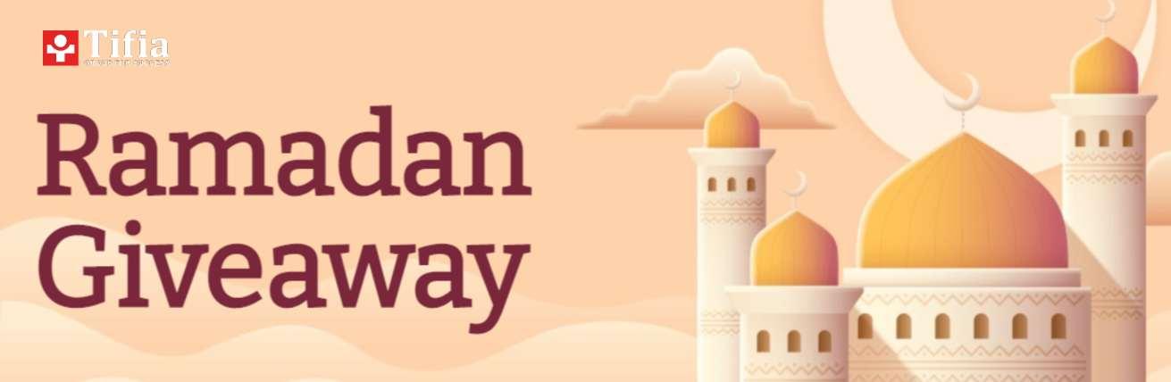 Ramadan Giveway 2021 – Tifia