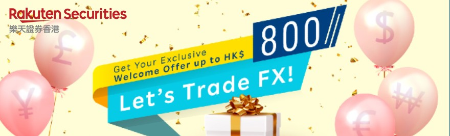 Welcome Offer RFX – Rakuten Securities HK
