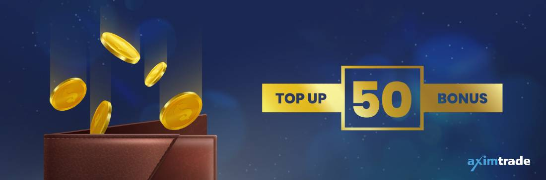 Top Up 50 Deposit Bonus – AximTade