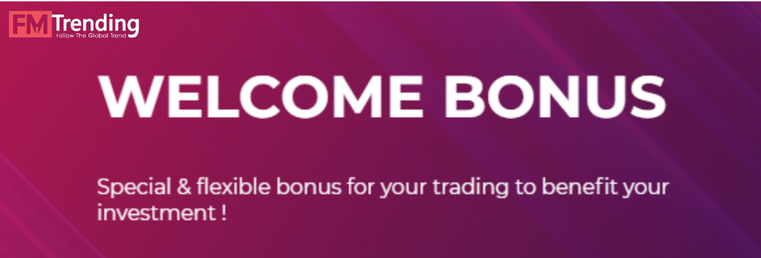 Welcome Bonus – FMTrending