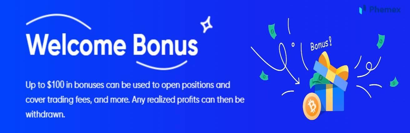 Welcome Bonus – Phemex