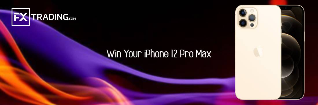 Win Your iPhone 12 Pro Max – FXTrading.com